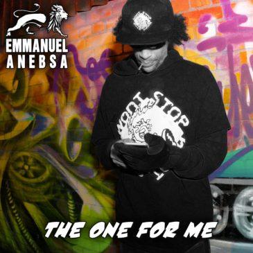 Emmanuel Anebsa The One For Me