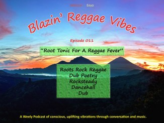 Blazin' Reggae Vibes Ep. 011 Poster