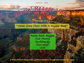 Blazin' Reggae Vibes Ep. 012 Poster