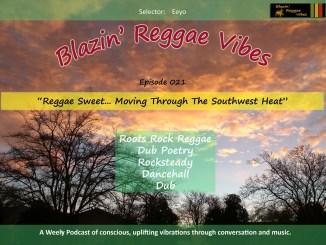 Blazin' Reggae Vibes Ep. 021 Poster