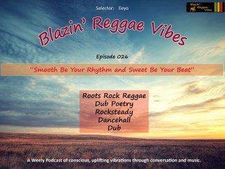 Blazin' Reggae Vibes Ep. 026 Poster