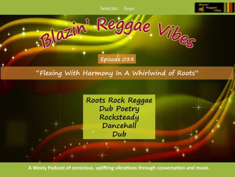 Blazin' Reggae Vibes Ep. 033 Poster