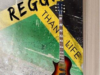 Reggae Larger Than Life
