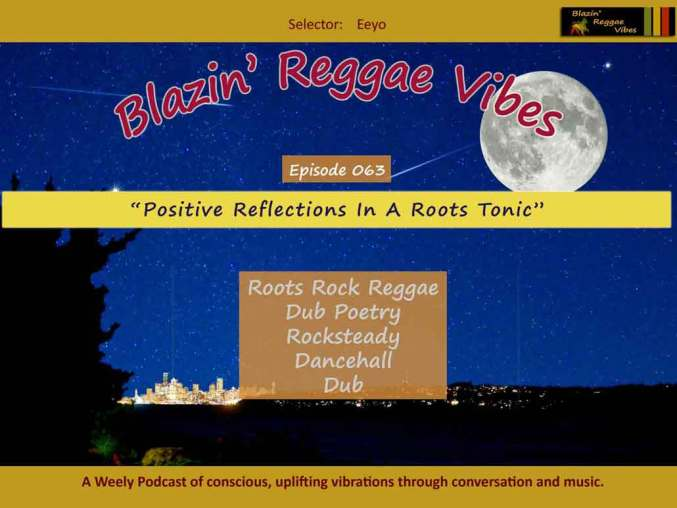Positive Reflections In A Roots Tonic - Blazin' Reggae Vibes