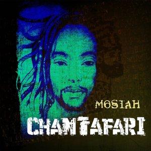 Mosiah - Chantafari