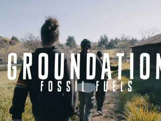 Groundation - Fossil Fuels (Single) New Release