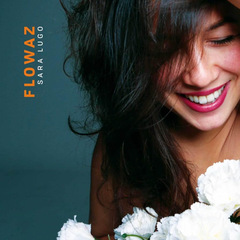 Flowaz by Sara Lugo