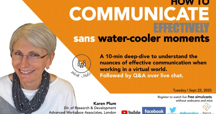 How to communicate effectively sans Water Cooler moments at work