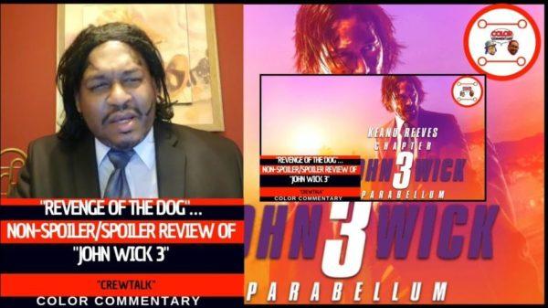 Revenge of the DogNon SpoilerSpoiler Review of John Wick 3