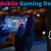 Top Mobile Gaming Devices
