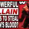a powerful villain wants to steal logans blood
