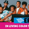 in living color TURNS 30
