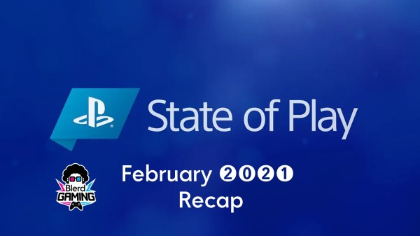 PlayStation State Of Play February 2021 Recap