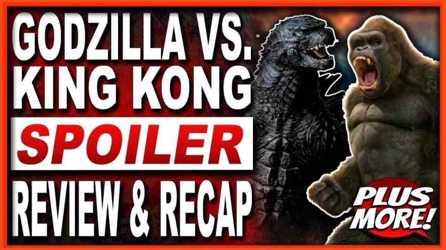 Godzilla Vs King Kong Spoiler Review