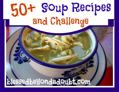 soup 50+ Soup Recipes and Challenge!
