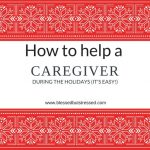 How to Help a Caregiver at Christmas