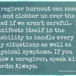 Caregiver Burnout: Words that Break Us