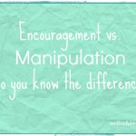 How to Tell If You're Being Encouraged or Manipulated