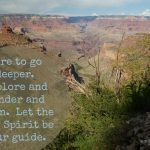 Taking Risks and Discovering Rewards in the Grand Canyon