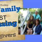 Family: the Biggest Blessing to Caregivers