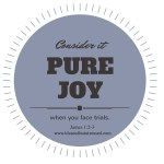 Consider it Pure Joy When You Face Trials?