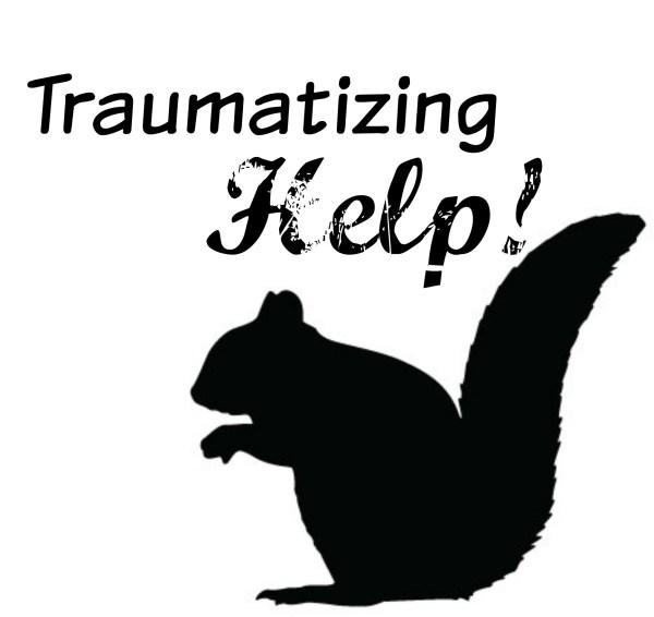 Traumatizing help