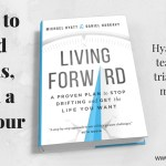Living Forward is Triage for Life