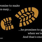 God Doesn't Promise that Life Will Be Easy
