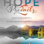 Hope for Caregivers Found in Hope Prevails