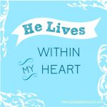 He Lives within my Heart
