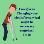 Crutches for a Caregiver