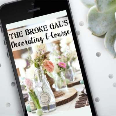 The Broke Gal's Decorating E-Course has Launched!