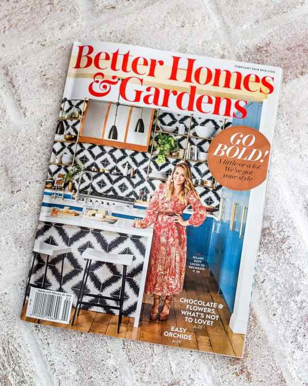 Better Homes and Gardens Magazine Photo Shoot | blesserhouse.com - A recap and behind-the-scenes of a Better Homes and Gardens magazine photo shoot BHG Feb 2018 Issue #betterhomesandgardens #photoshoot