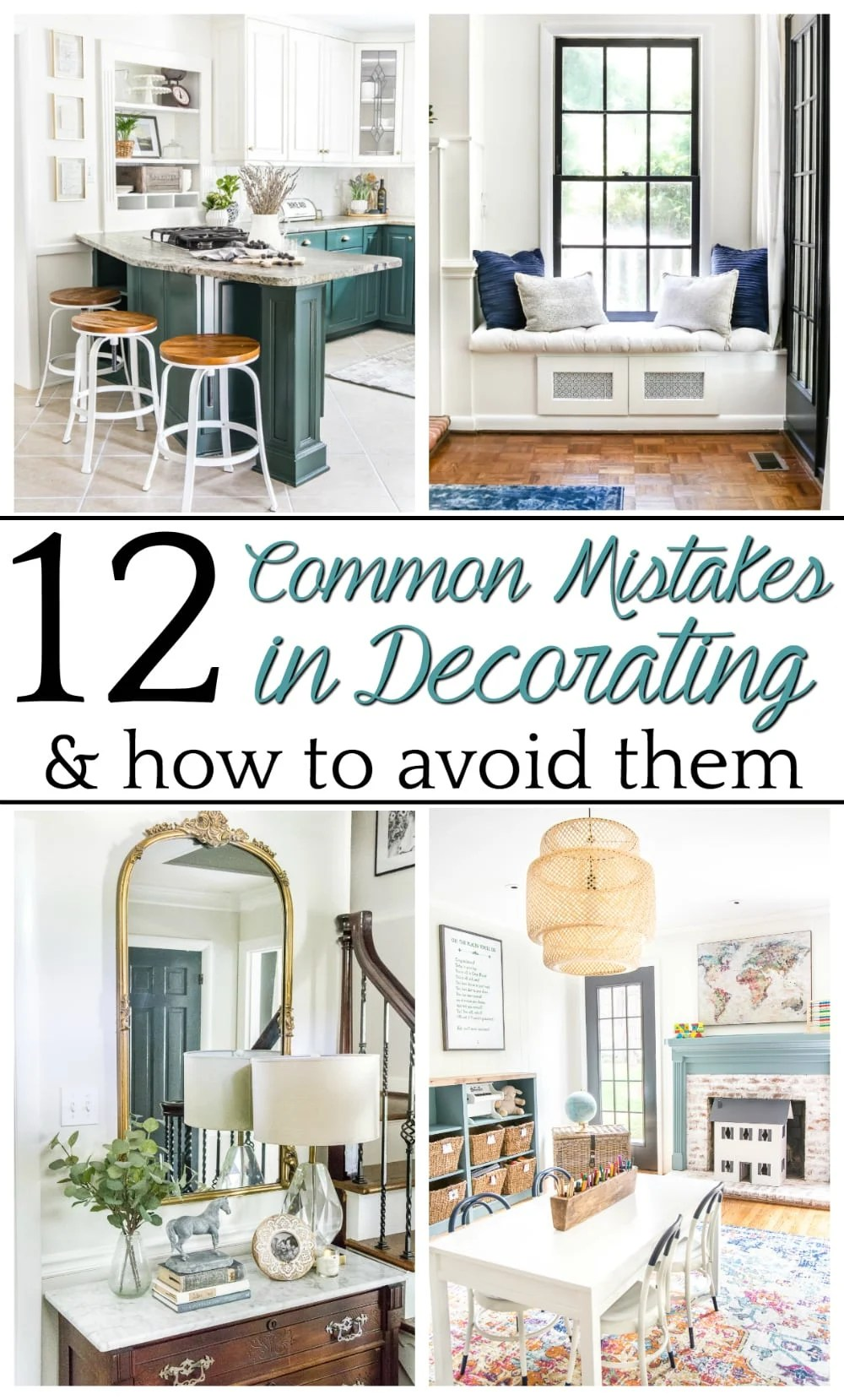 Common Decorating Mistakes And How To Avoid Them - Bless