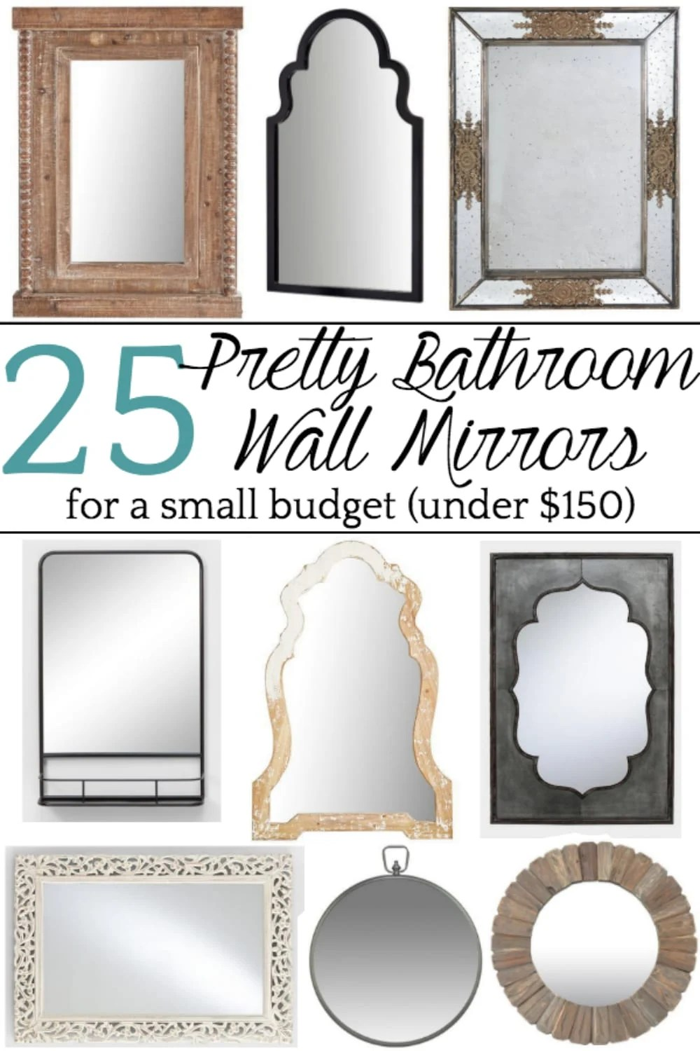 A round-up shopping guide with 25 unique bathroom mirrors for less than $150 to add interest and texture. #bathroommirrors