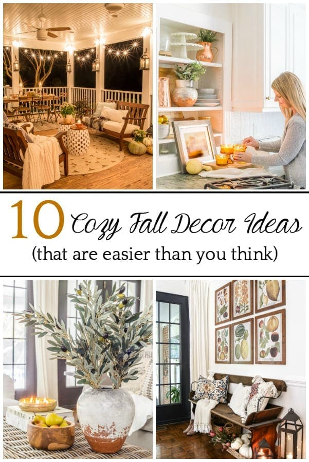 A round-up of 10 cozy fall decorating ideas that take just minutes to do and are so easy to create a warm, inviting home.