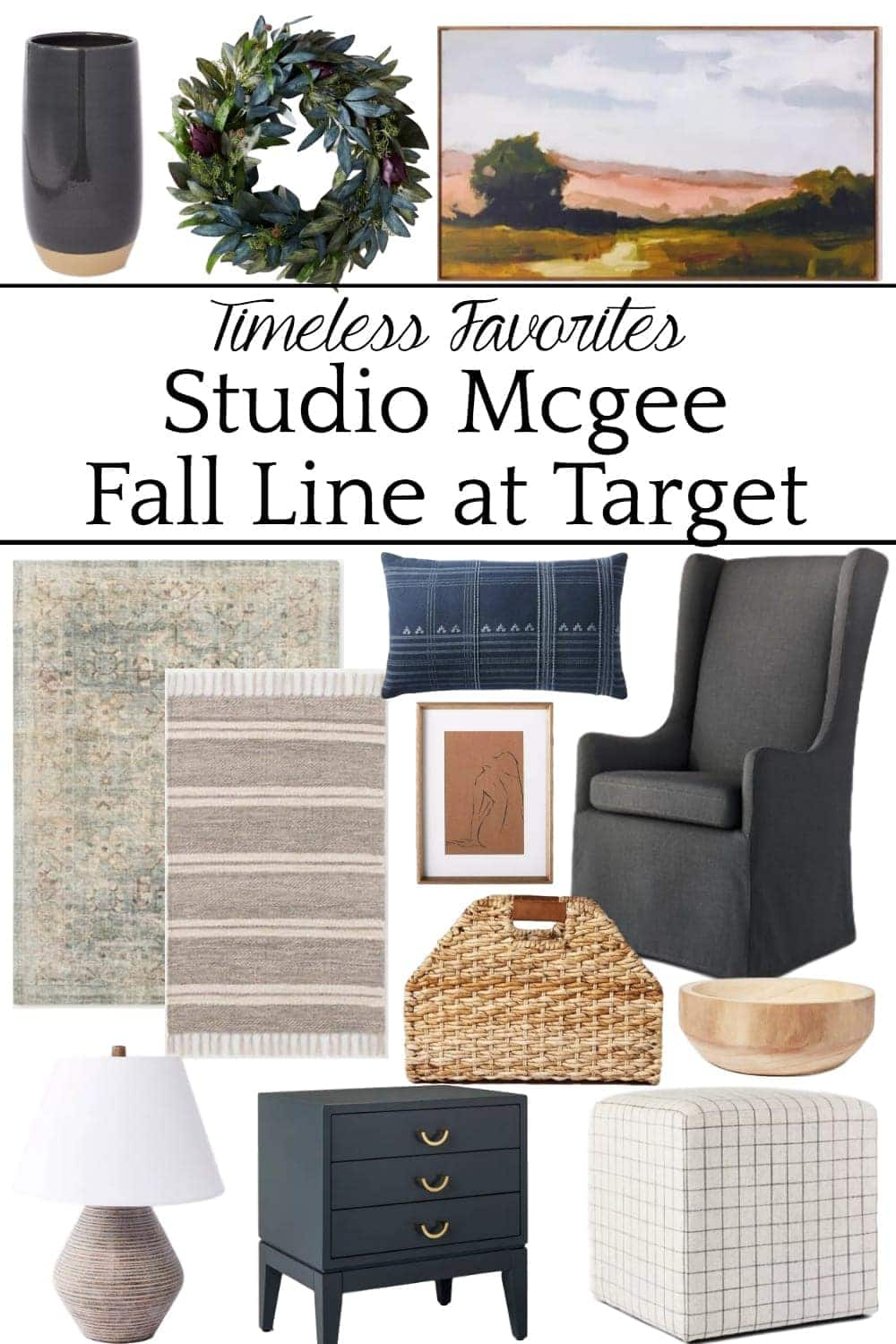 Timeless favorites Studio Mcgee Fall Line on target