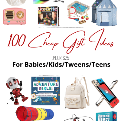 100 Best Cheap Gift Ideas for Babies Kids Tweens and Teens