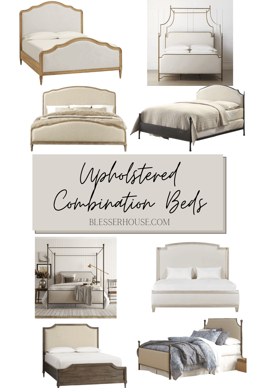 A round-up of 8 wood/metal and upholstered combination beds at different price points that work in any modern traditional bedroom.