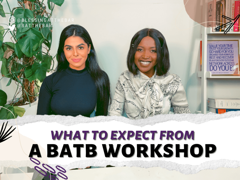 Image from barrister workshops series with Blessing and Sonia on 'How to become a Barrister'