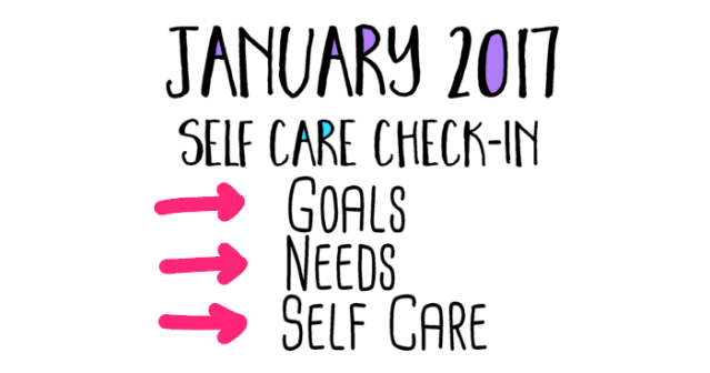 January 2017 Self Care Check-in