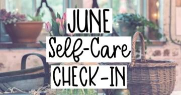 june self-care check-in