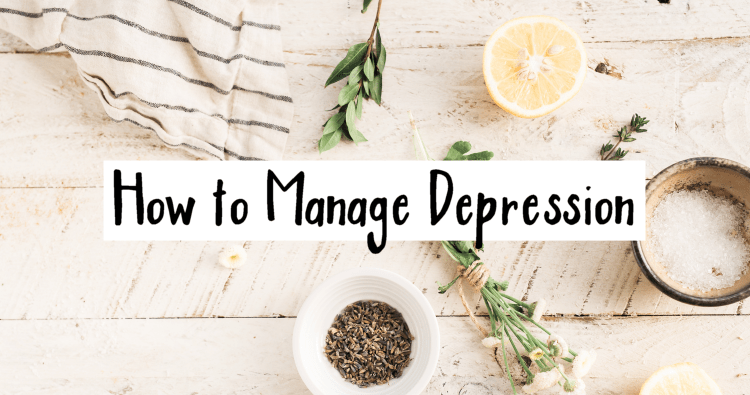 How To Manage Depression Naturally