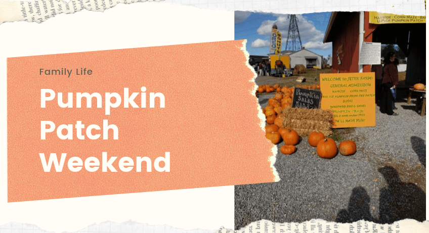 Pumpkin Patch Weekend
