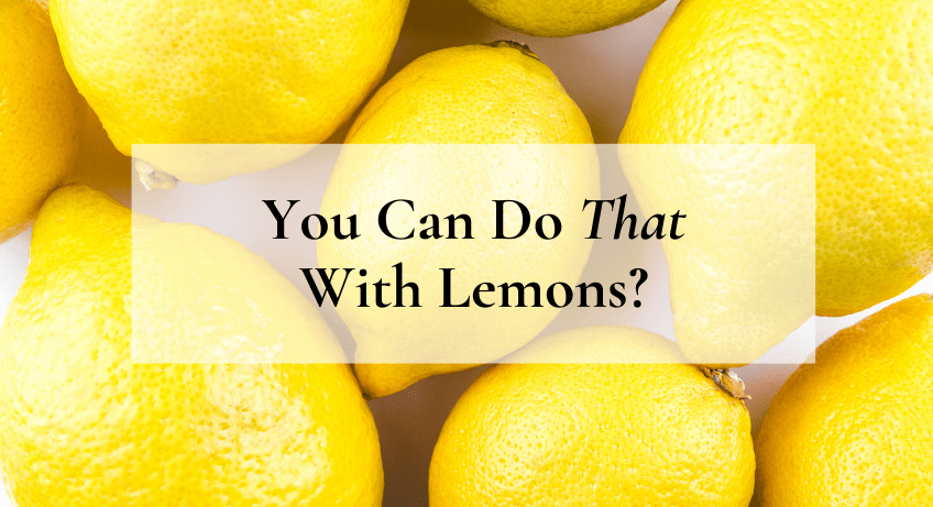 10 Things You Didn't Know You Could Do With Lemons