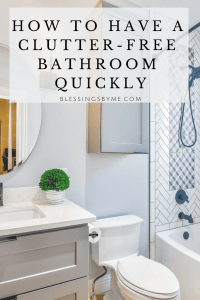 How to Have a Clutter-Free Bathroom Quickly