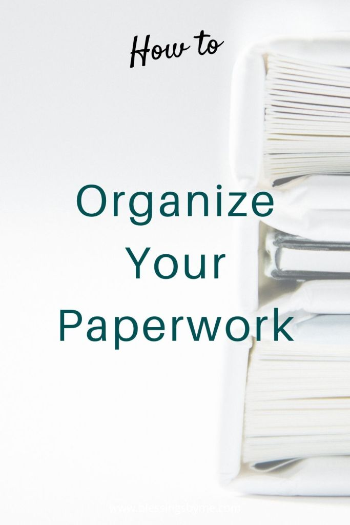 organize your paperwork