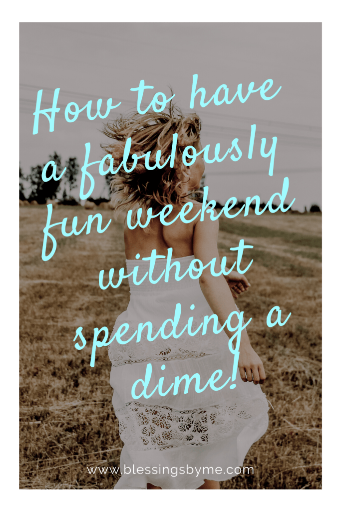 how to have a money free weekend