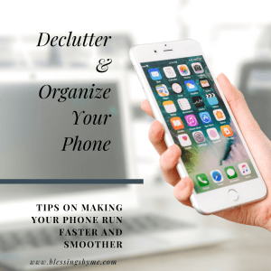 Delutter and Organize Your Phone
