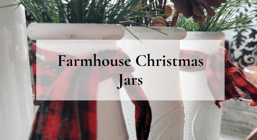 Farmhouse Christmas Jars